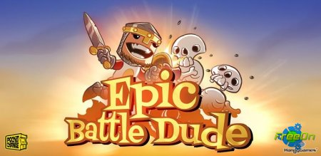Epic Battle Dude - свежая apk игра для Андроид 2.1