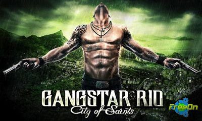 Gangstar Rio City of Saints - новая apk игра для Андроид